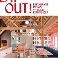 Eat Out: Restaurant Design and Food Experiences