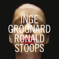 Inge Grognard/Ronald Stoops