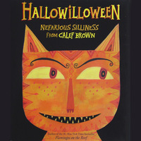 Hallowilloween: Nefarious Silliness