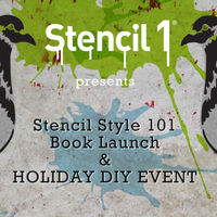 Stencil Style 101 Book Launch and Holiday DIY Event