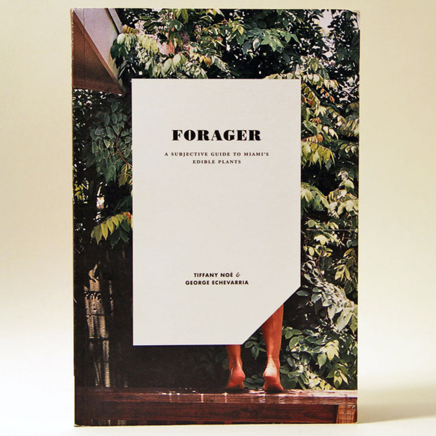 Forager: A Subjective Guide to Miami's Edible Plants