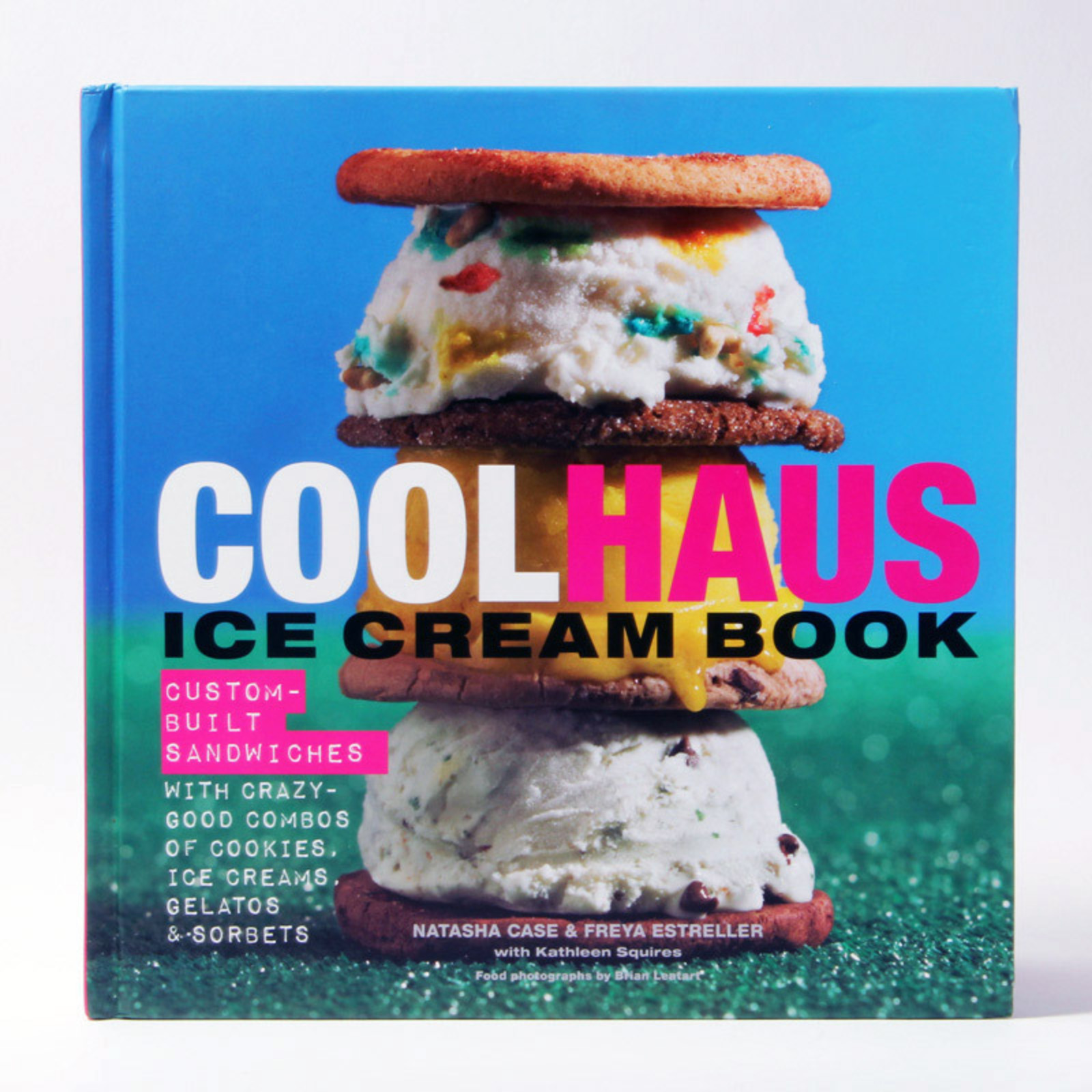Coolhaus Ice Cream Recipe Book Cool Hunting