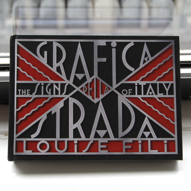 The Signs of Italy: Grafica della Strada