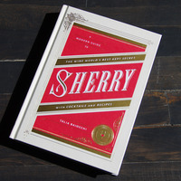 A Modern Guide to Sherry