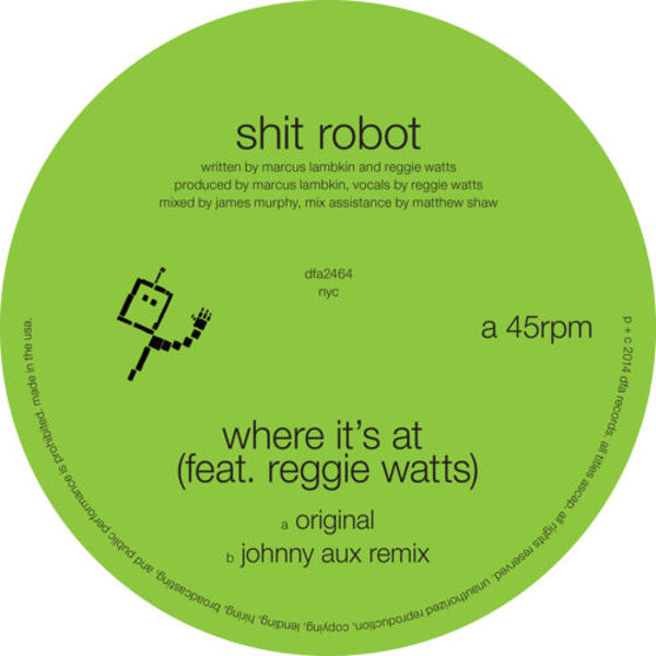 Shit Robot feat. Reggie Watts: Where It's At