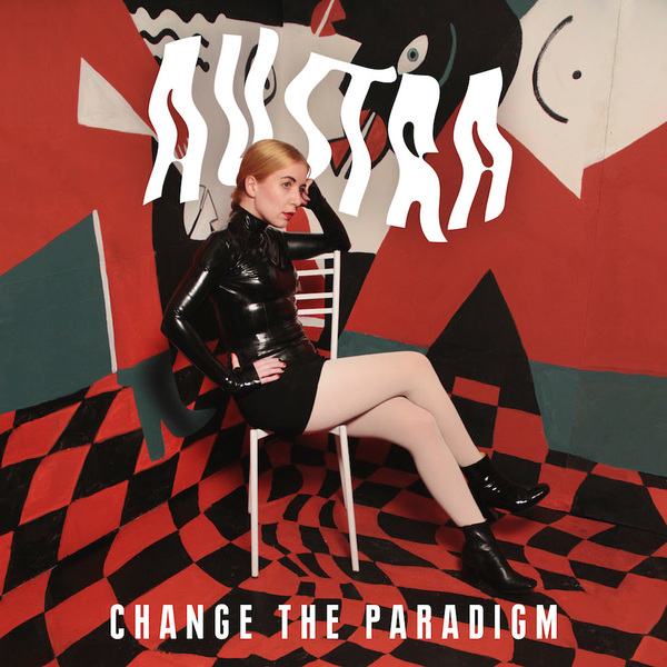 Austra: Change the Paradigm