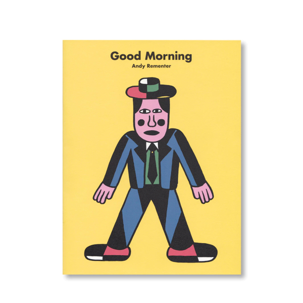 Andy Rementer's New Zine: Good Morning