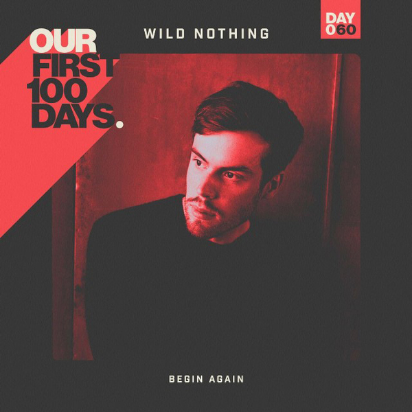 Wild Nothing: Begin Again
