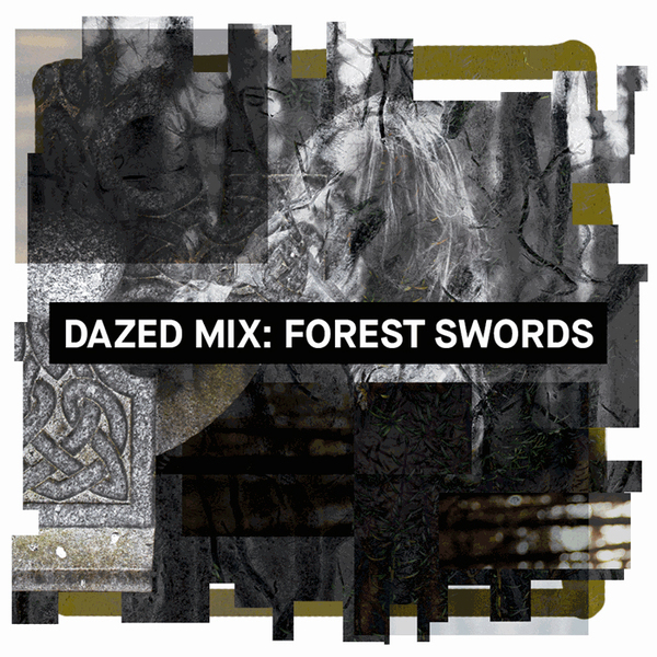 Forest Swords: Dazed Mix