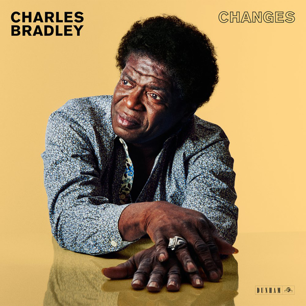 Charles Bradley: Changes (Black Sabbath Cover)