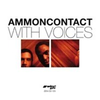 Ammoncontact: With Voices