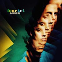 Four Tet: DJ-Kicks