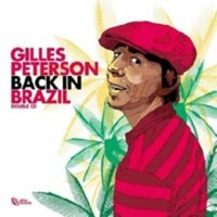 Gilles Peterson: Back in Brazil