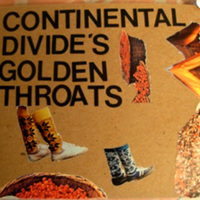 Continental Divide: Golden Throats