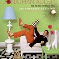 My Prescription for Anti-Depressive Living by Jonathan Adler
