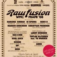 Raw Fusion WMC Party 2008