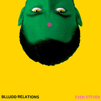 blludd-relations-even-steven.jpg