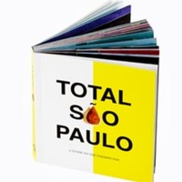 Total São Paulo: A Guide to the Unexpected